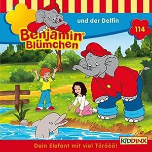 Benjamin und der Delfin (Benjamin Blümchen 114) Hörspiel
