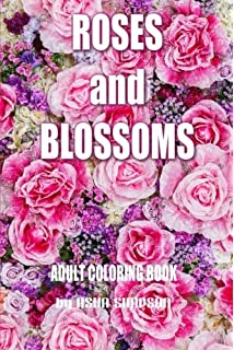 adult coloring book roses and blossoms paint and color flowers and floral designs - Rose Coloring Books