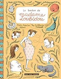 Le bedon de madame Loubidou par Marie-Francine Hébert