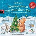 Weihnachten bei Paulchen Bär: 24 Geschichten zur Weihnachtszeit Hörbuch von Ingo Siegner Gesprochen von: Dietmar Bär