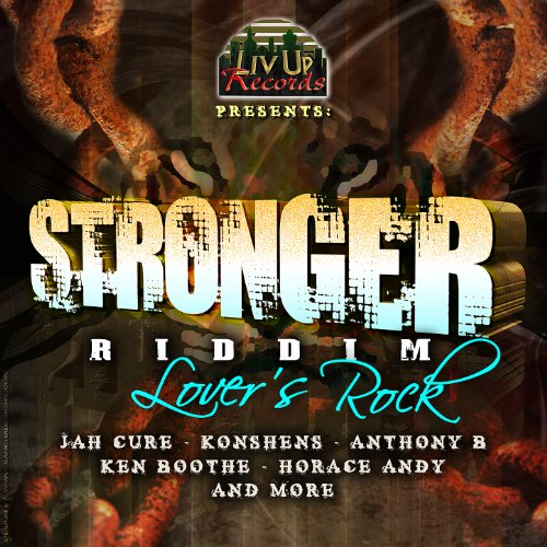 Stronger Riddim - Lovers Rock ...