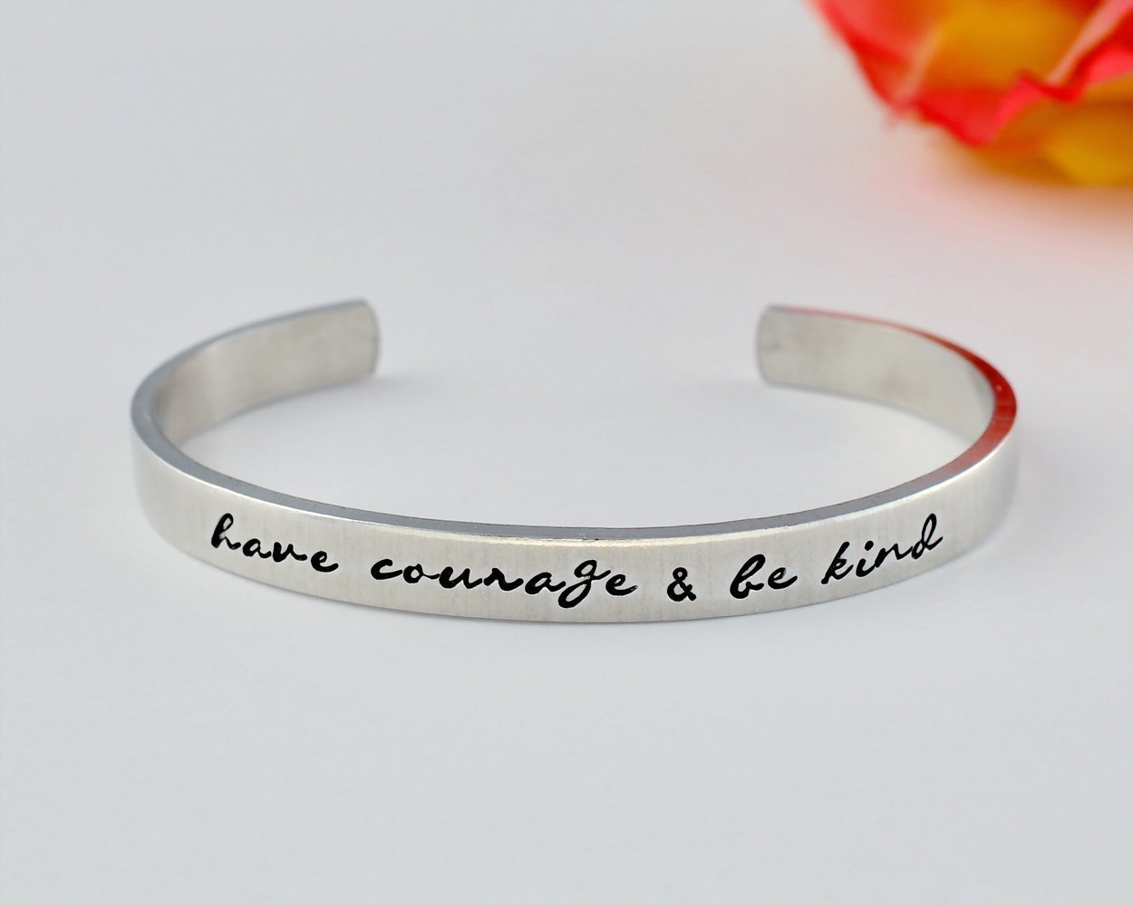 have courage and be kind Inspirational Silver Cuff Bracelet