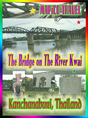 Clip: Travel Thailand The Bridge on the River Kwai in Kanchanaburi (Alec Guinness Bridge On The River Kwai)