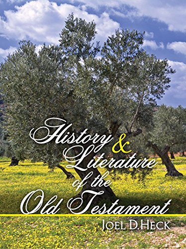 History and Literature of the Old Testament