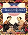Hearts and Hands: The Influence of Women & Quilts on American Society