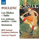 Poulenc: Les biches - Suite; Les Animaux modeles; Sinfonietta