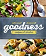 Goodness: Recipes & Stories