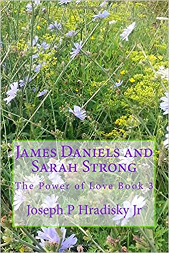 Book James Daniels and Sarah Strong: The Power of Love Book 3: Volume 3