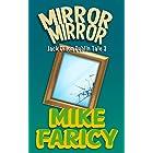 Mirror Mirror (Jack Dillon Dublin Tales Book 3)