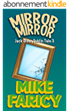 Mirror Mirror (Jack Dillon Dublin Tales Book 3) (English Edition)