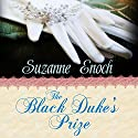 The Black Duke's Prize Audiobook by Suzanne Enoch Narrated by Anne Flosnik