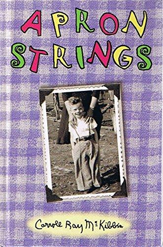 Apron Strings - by Carroll McKibbin (Signed Copy)