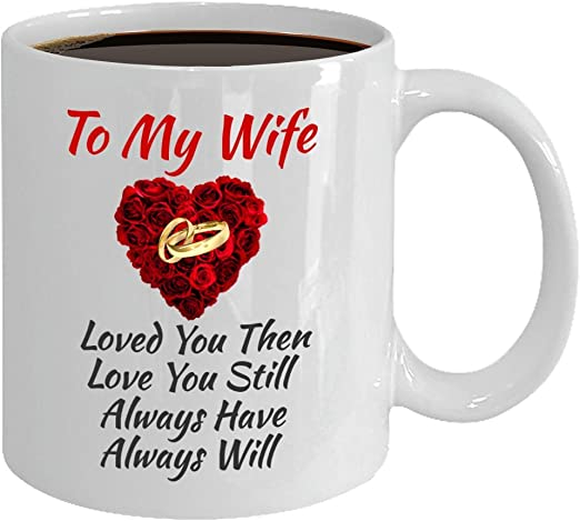 To My Wife I Love You Then I Love You Still Color Changing Mug Gift For Wife