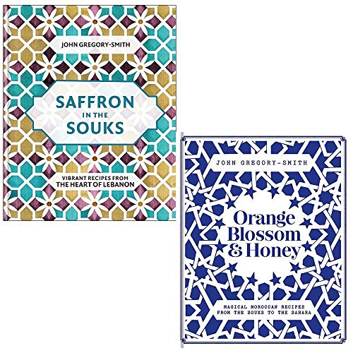 Saffron in the Souks, Orange Blossom & Honey 2 Books Collection Set by John - Blossoms Saffron