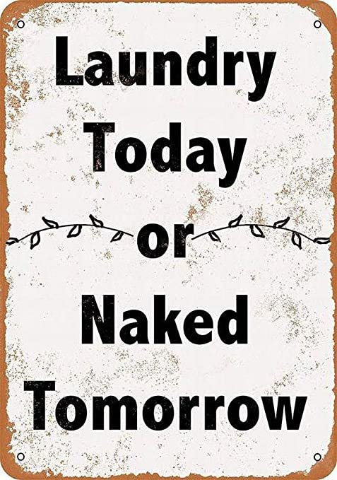 LORENZO Laundry Today Naked Tomorrow Vintage Metal Cartel de ...