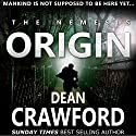The Nemesis Origin: Warner & Lopez, Book 1 Hörbuch von Dean Crawford Gesprochen von: Gary Furlong