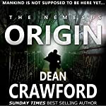 The Nemesis Origin: Warner & Lopez, Book 1 | Dean Crawford