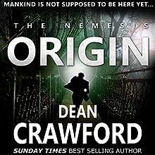 The Nemesis Origin: Warner & Lopez, Book 1 Audiobook by Dean Crawford Narrated by Gary Furlong