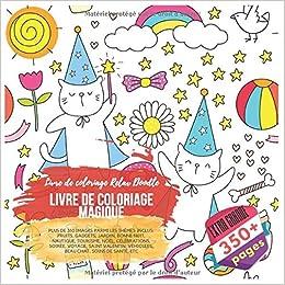 Livre De Coloriage Magique Livre De Coloriage Relax Doodle Plus De 350 Images Parmi Les Themes Inclus Fruits Gadgets Jardin Bonne Nuit Chat Soins De Sante Etc French Edition Leclerc Nina