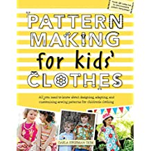 Pattern Making for Kids' Clothes