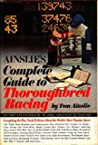 Ainslies Complete Guide to Thoroughbred Racing