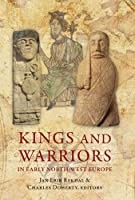King And Warrior In Early North-West