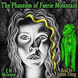The Phantom of Faerie Mountain Audiobook