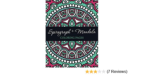 spirograph mandala coloring pages spirograph mandala coloring and art book series kindle edition by speedy publishing llc