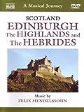 Naxos Scenic Musical Journeys Scotland Edinburgh, The Highlands and the Hebrides