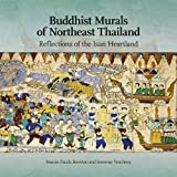 Buddhist Murals of Northeast Thailand, Bonnie Pacala Brereton and Somroay Yencheuy, 6169005319