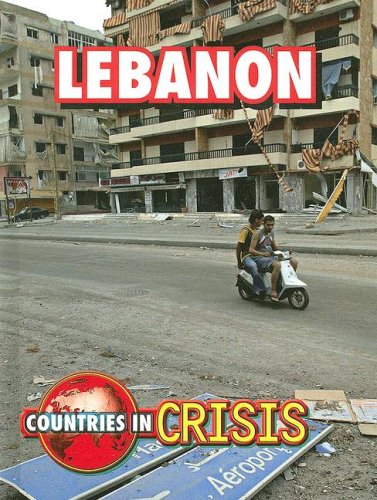 Read Online Lebanon (Countries in Crisis) PDF