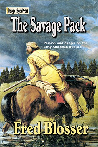 The Savage Pack by [Blosser, Fred]