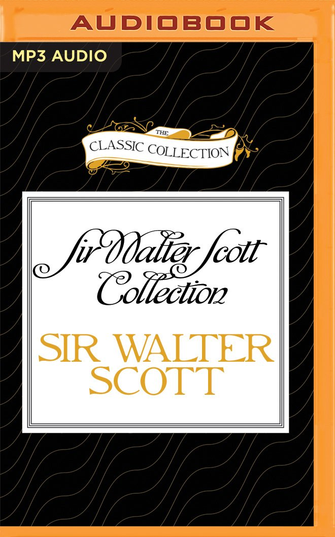Read Online Sir Walter Scott Collection: The Talisman, The Tapestried Chamber (The Classic Collection) pdf epub