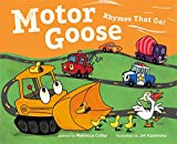 img - for Motor Goose: Rhymes that Go! book / textbook / text book