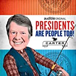 Ep. 14: Jimmy Carter | Alexis Coe,Elliott Kalan