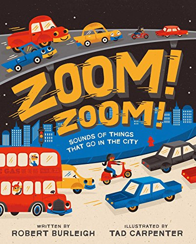(Zoom! Zoom!: Sounds of Things That Go in the City)