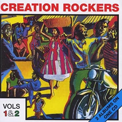 Creation Rockers 1 & 2