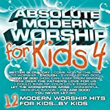 Absolute Modern Worship for Kids 4