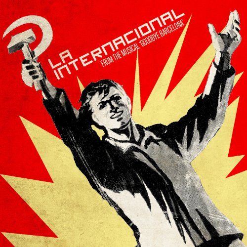La Internacional (From the Musical