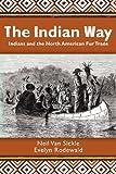 The Indian Way, Neil Van Sickle, 1466262028