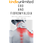 CBD AND FIBROMYALGIA: Everything on Using CBD Oil in Relieving the Pain of Fibromyalgia and other Inflammatory Disease