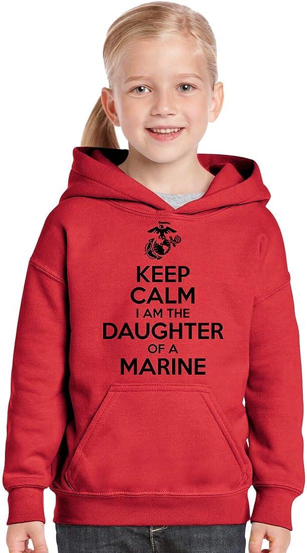 USMC Youth Hoodie Keep Calm I am The Daughter of a Marine USMC Daughter Marine Corps USMC Father Marine Kid Shirt