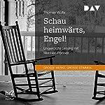Schau heimwärts, Engel! | Thomas Wolfe