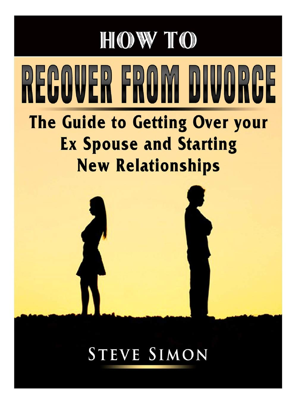 Getting Over Your Divorce in a Single Day
