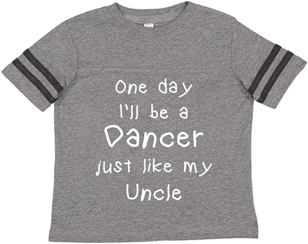 Toddler//Kids Sporty T-Shirt One Day Ill Be A Dancer Just Like My Uncle