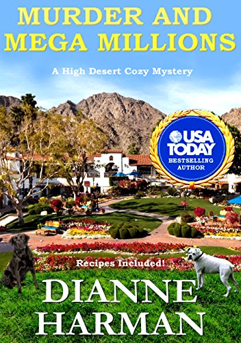 Murder and Mega Millions: A High Desert Cozy
