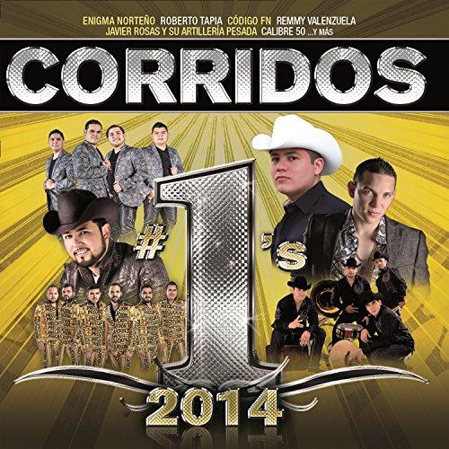 Corridos #1´s 2014