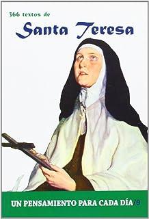 Santa Teresa: 366 Textos. Un pensamiento para cada dia. (Spanish Edition)