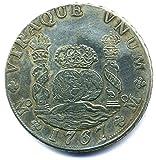 Coin 1767 MEXICO MF Charles III - Spain / Espana - 8 REALS Hispan Carlos III Replica