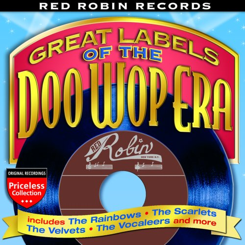 red-robin-records-great-labels-of-the-doo-wop-era
